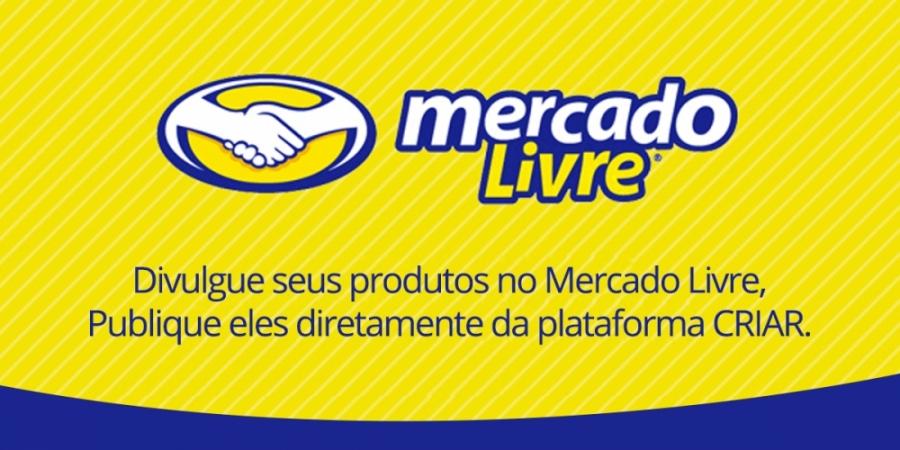 7167266fea695e CRIAR Loja Virtual   A integração do Mercado Livre com sua loja ...